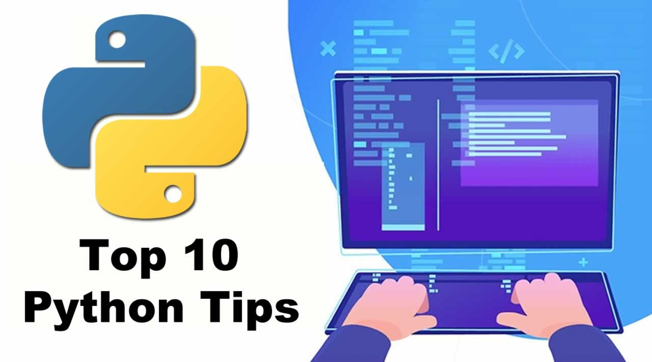 10 tips for learning PYTHON fast in 2020