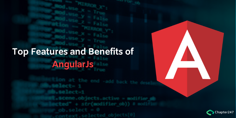 Top Features and Benefits of AngularJs