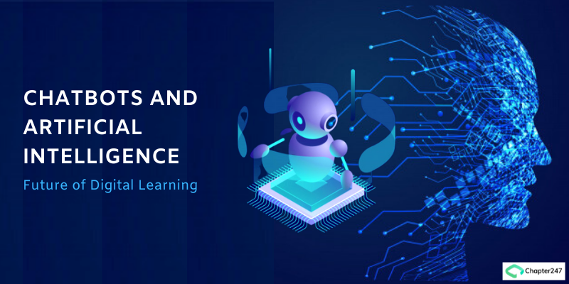 Chatbots and Artificial Intelligence - Future of Digital Learning