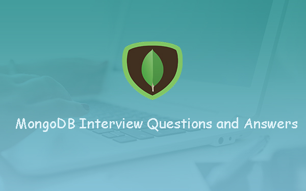 Top MongoDB Interview Questions and Answers