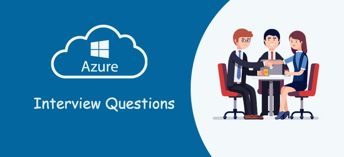 Azure Interview Questions in 2020 - Online Interview