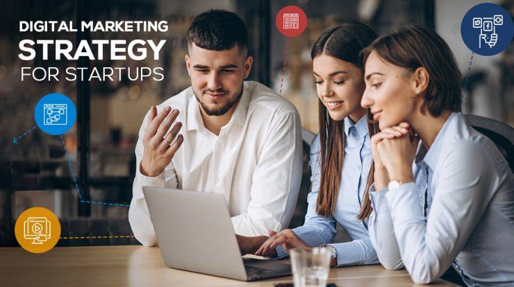 Best Digital Marketing Strategies for Start-ups