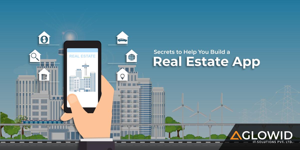 Secrets to Help You Build a Real Estate App