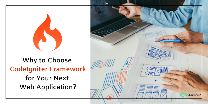 Why to Choose CodeIgniter Framework for Your Next Web application
