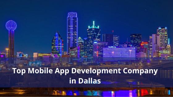 Top Mobile App Development Company in Dallas