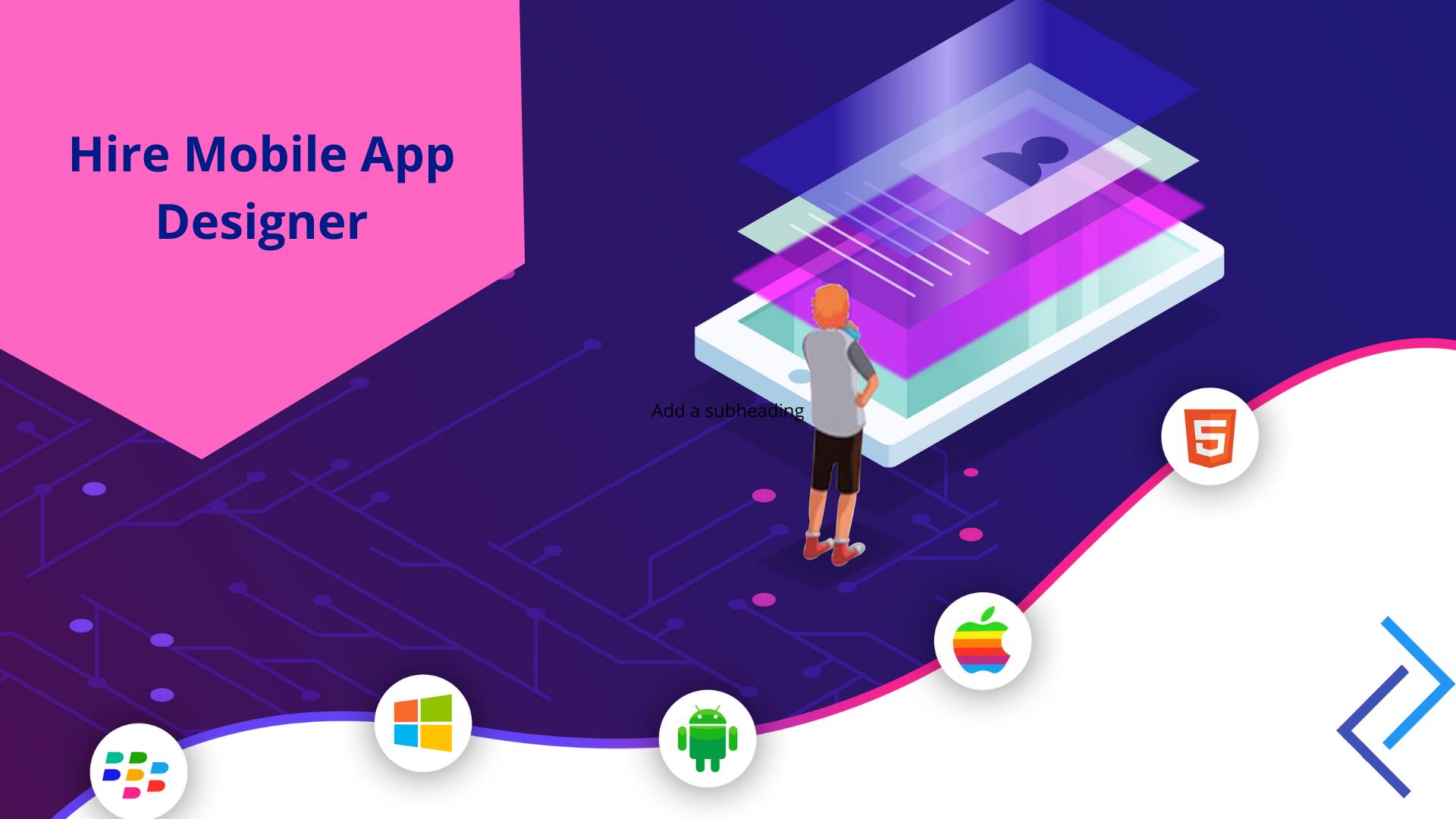 Hire Mobile App Designer