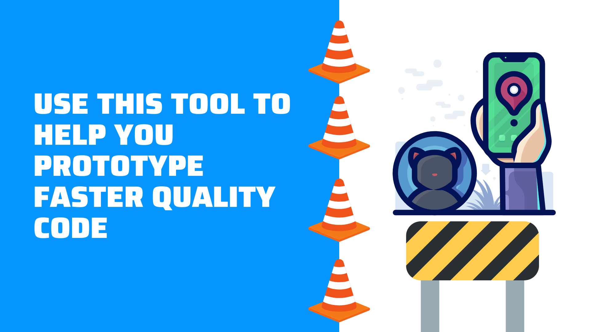 Use this tool to help you prototype faster quality code
