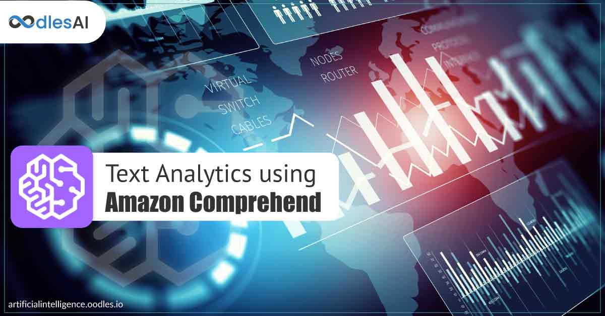 Expansive Applications of Text Analytics using Amazon Comprehend
