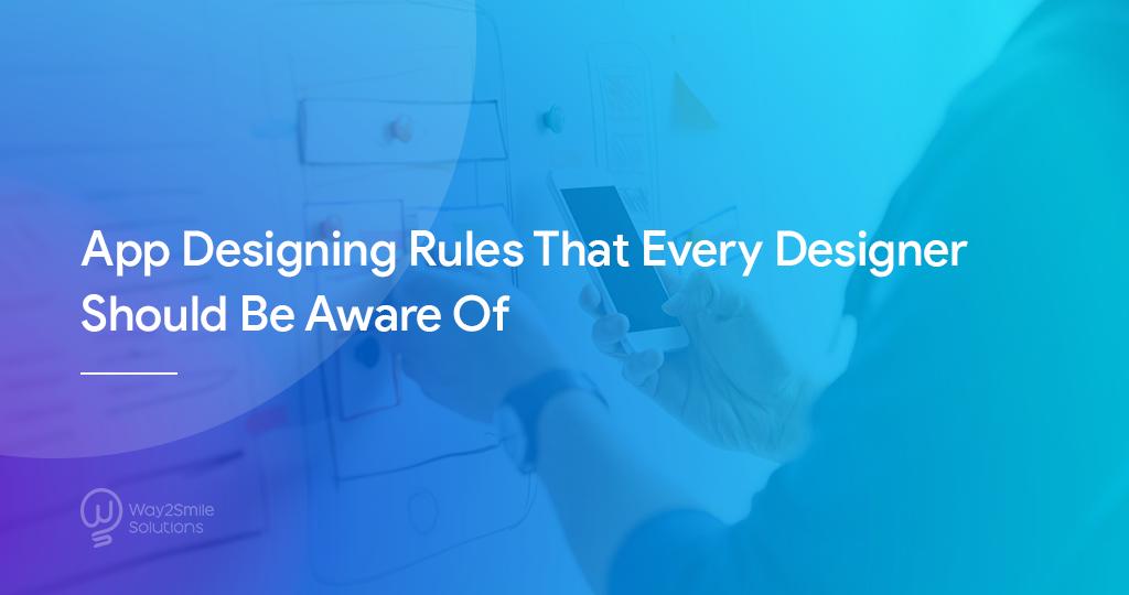 App Designing Rules