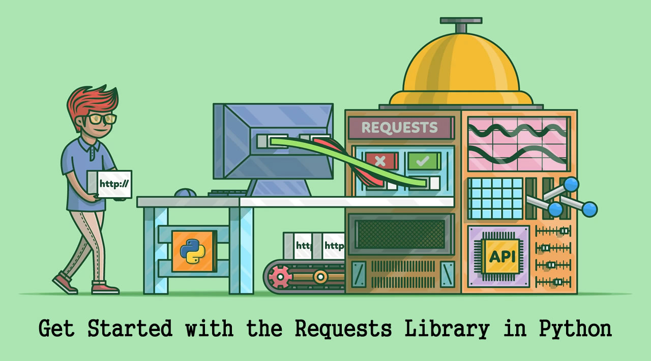 How to Get Started with the Requests Library in Python