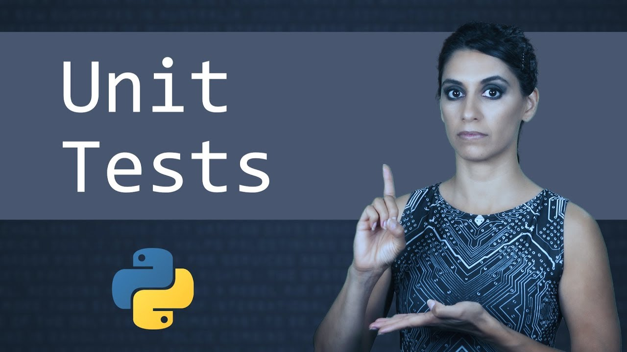 Unit Tests in Python - Learn Python Programming