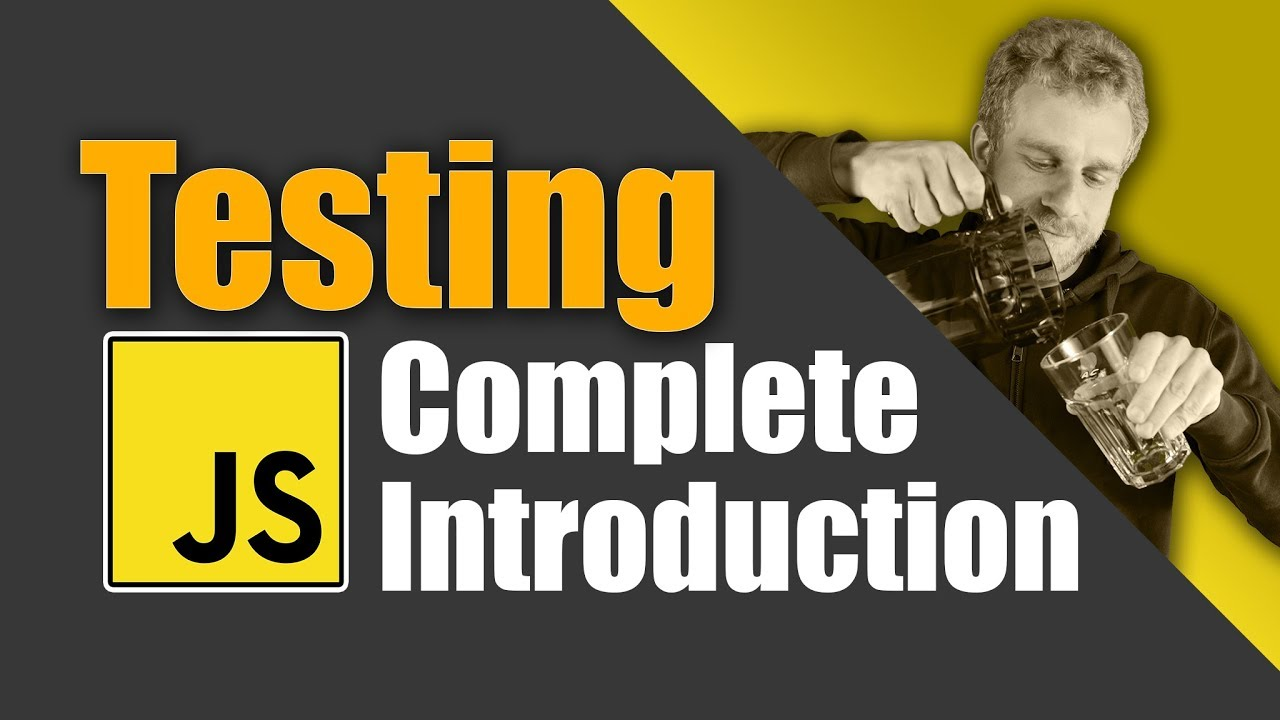 JavaScript Testing - Unit Tests, Integration Tests & e2e Tests