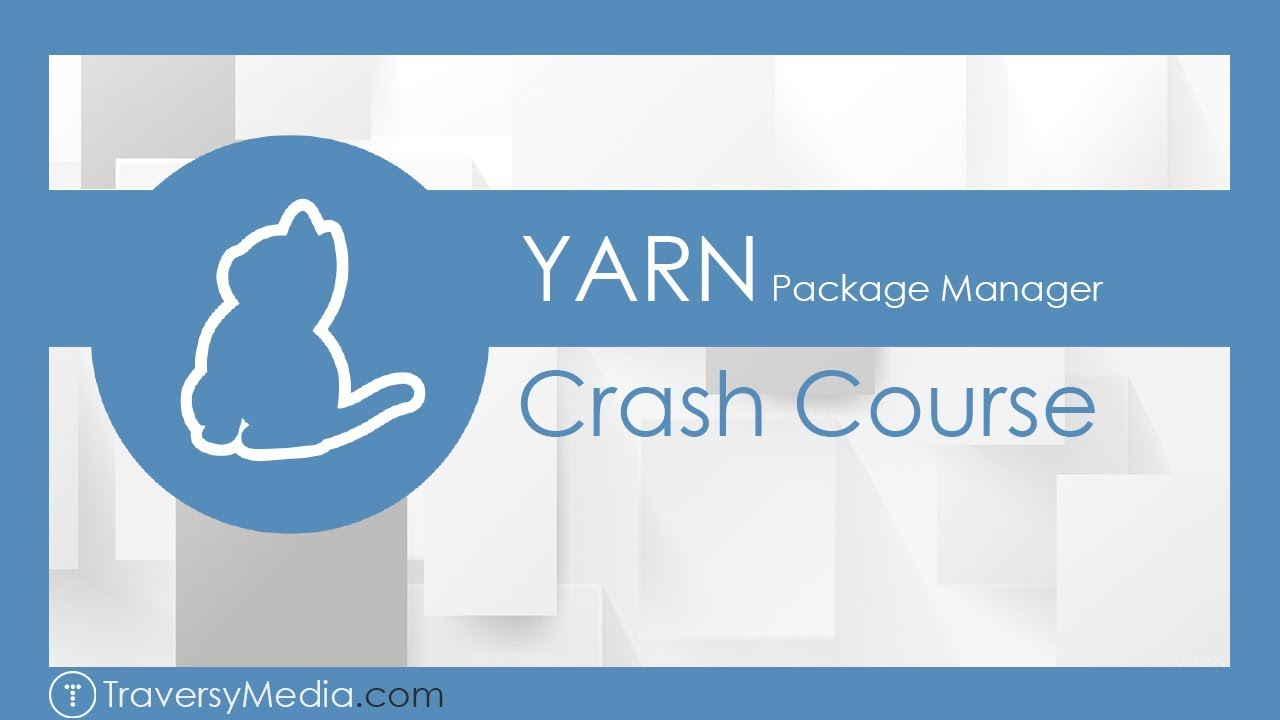 Yarn Package Manager Crash Course