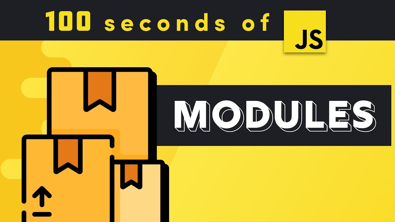 JavaScript Modules in 100 Seconds