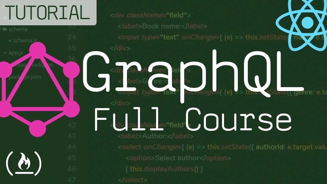 GraphQL Full Course - Novice to Expert
