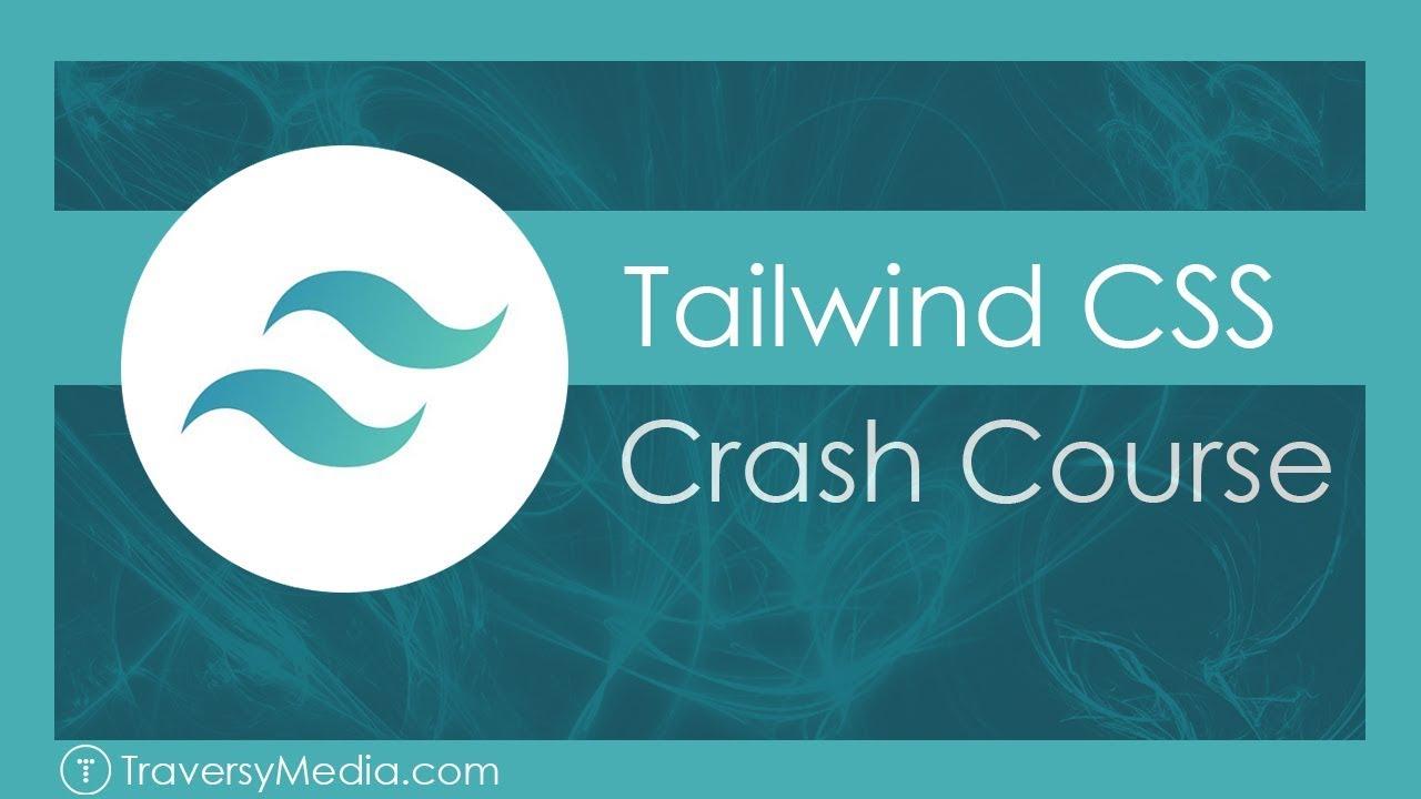 Tailwind CSS Crash Course