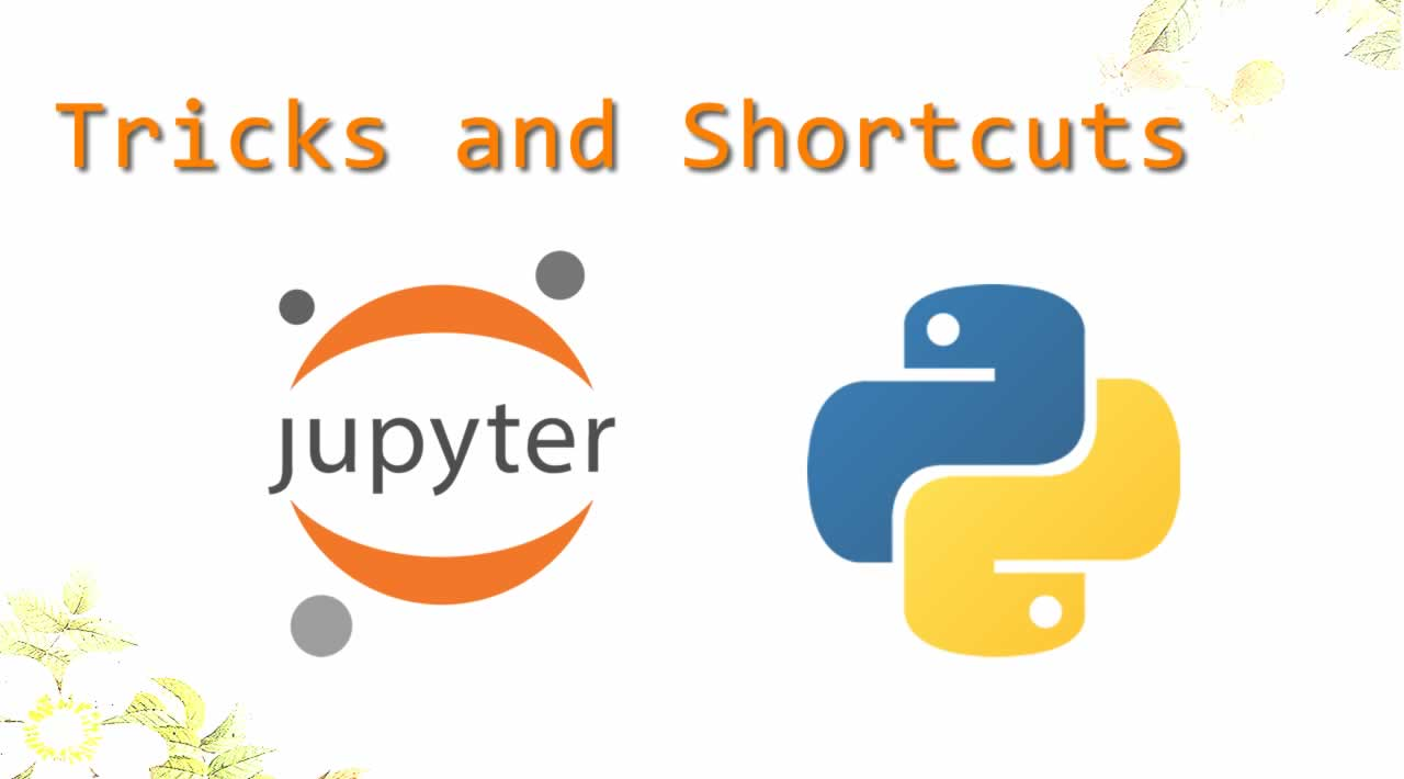 Jupyter - Top Tricks and Shortcuts for Python Programming