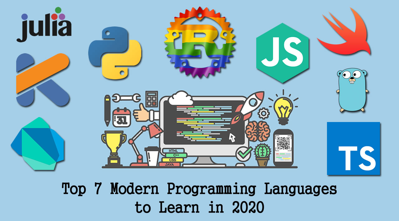 Top 7 Modern Programming Languages to Learn in 2020