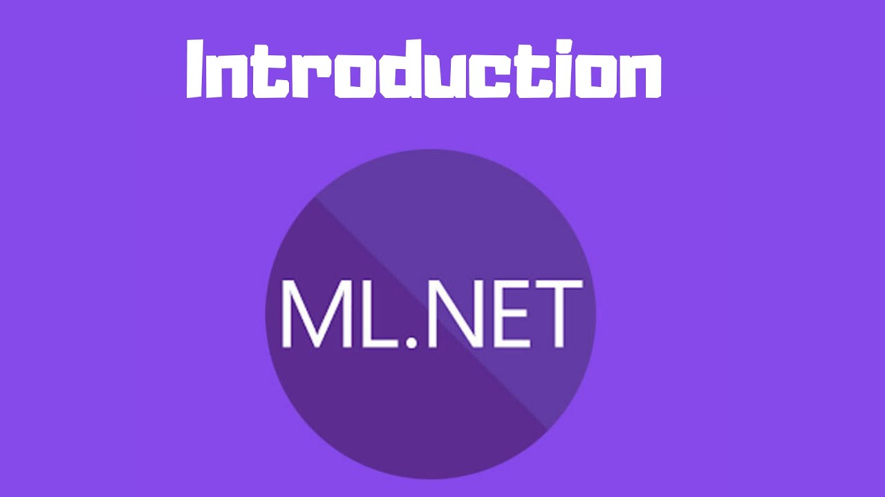 Introduction to ML.NET