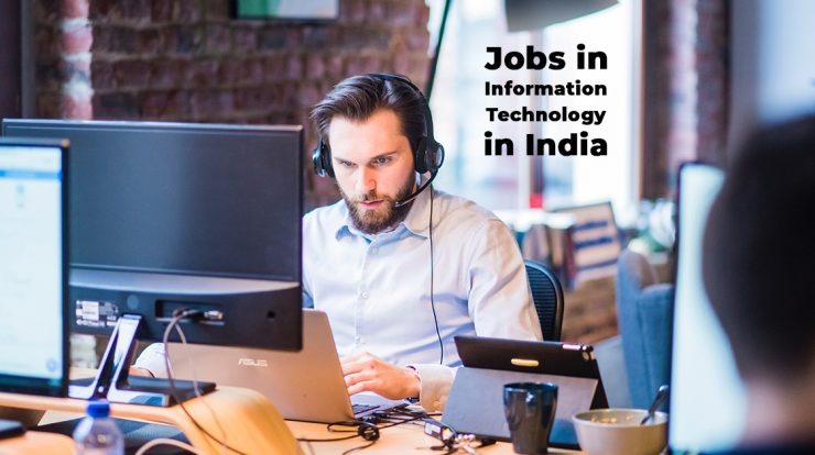 Jobs in Information Technology in India