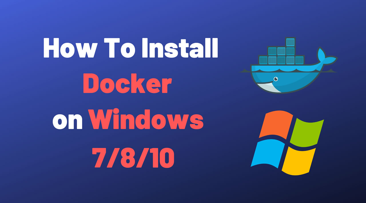 How To Install Docker on Windows