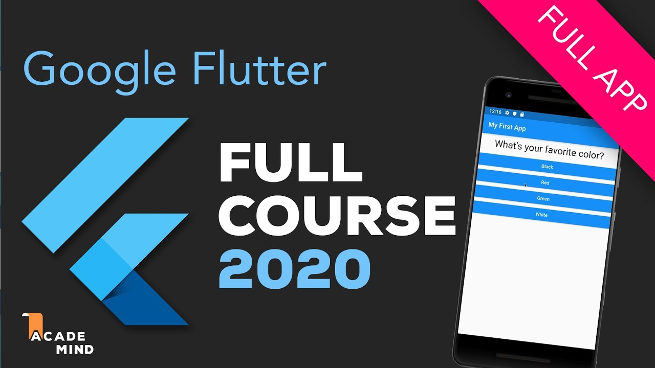 Flutter for Beginners 2020 - Build a Flutter App with Google's Flutter & Dart