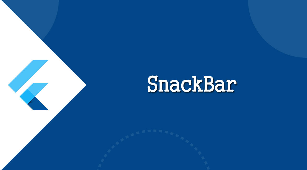 Flutter Tutorial: SnackBar