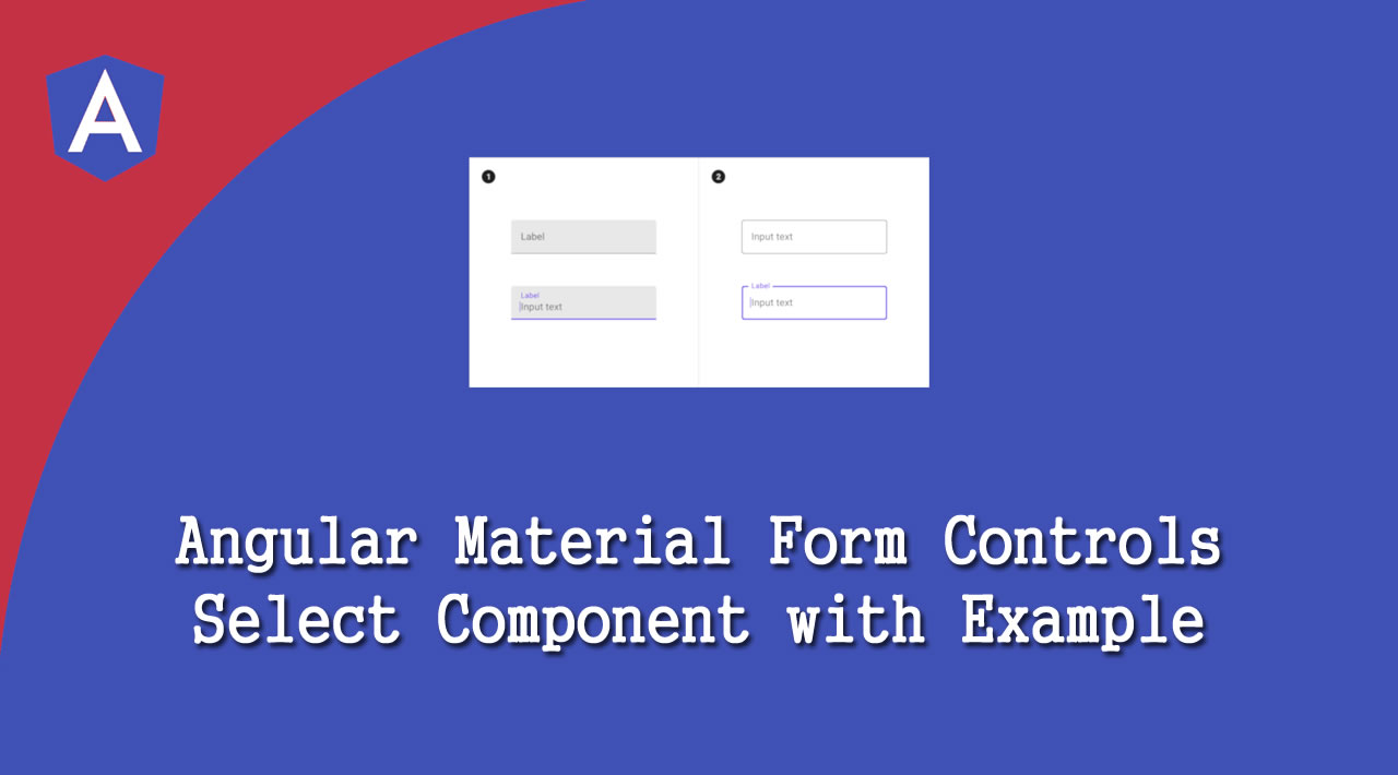 How to Use Angular Material Form Controls Select Component with Example