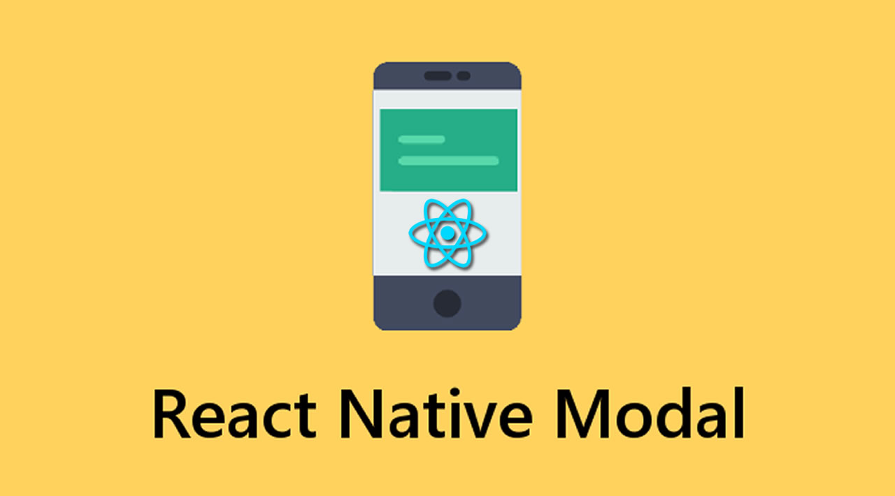How to Work with React Native Modal Component