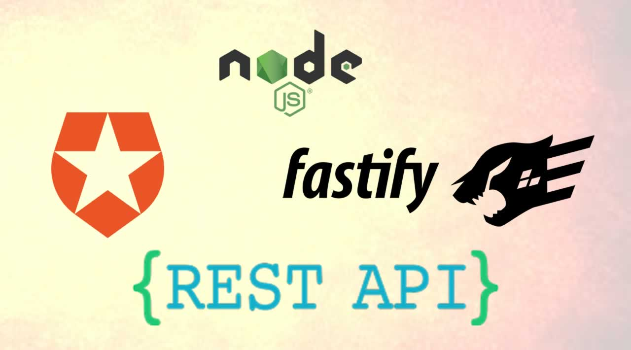How to Use Node.js, Fastify and Auth0 to protect REST API