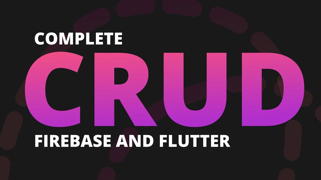 Complete Guide to Firestore CRUD in Flutter