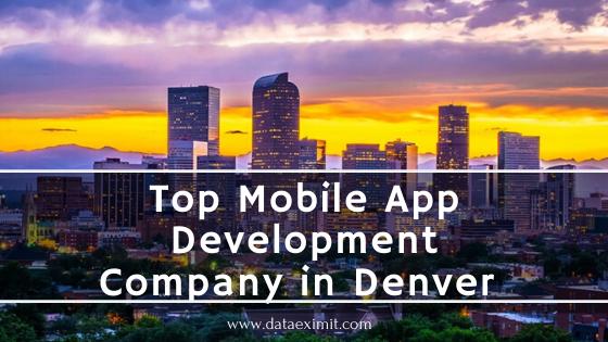 Top Mobile App Development Company in Denver