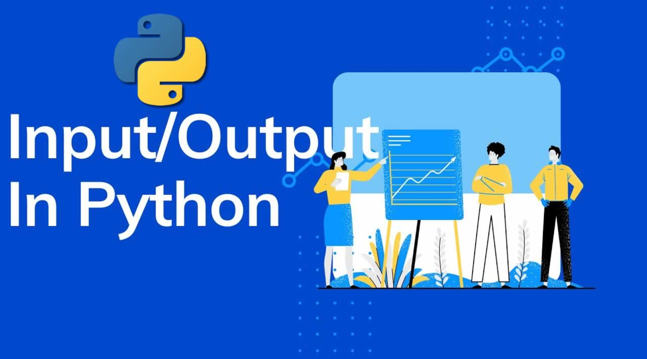 Input and Output Operations in Python