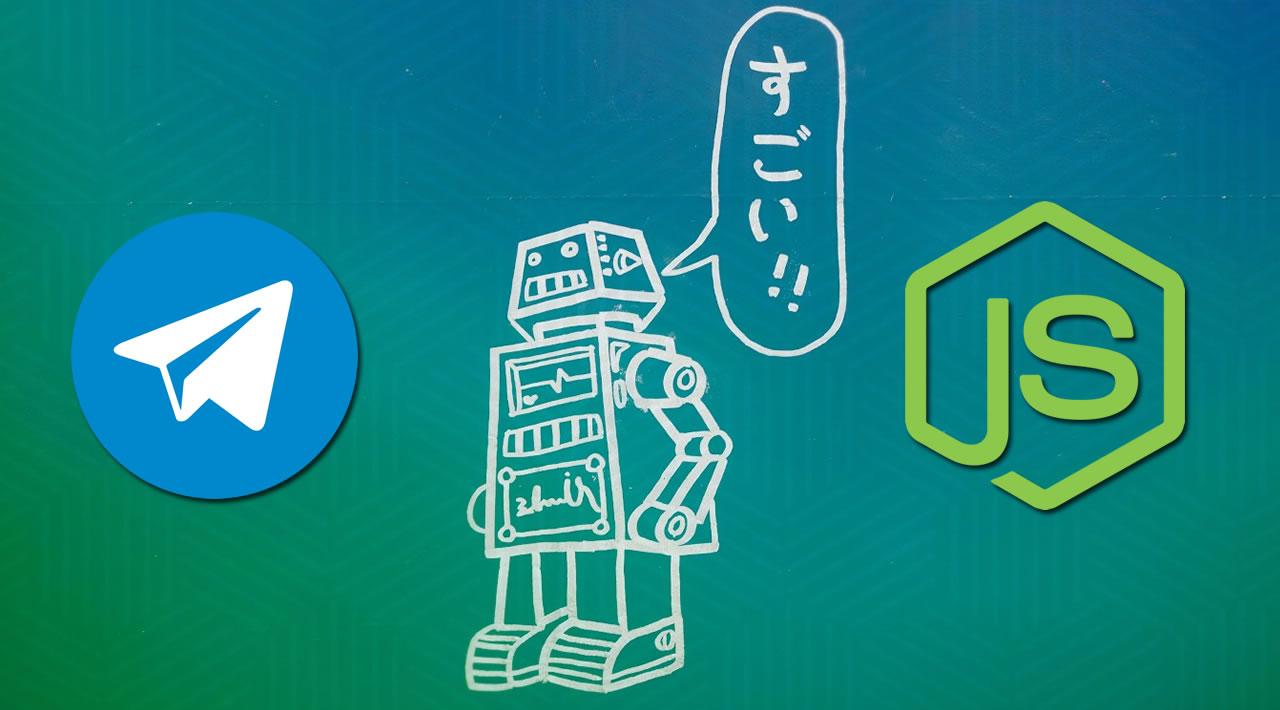 Building a Telegram Chatbot using Node.js