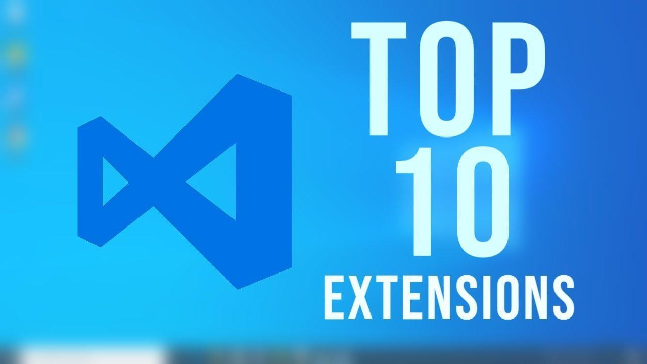 Top 10 Best Visual Studio Code Extensions for Web Development