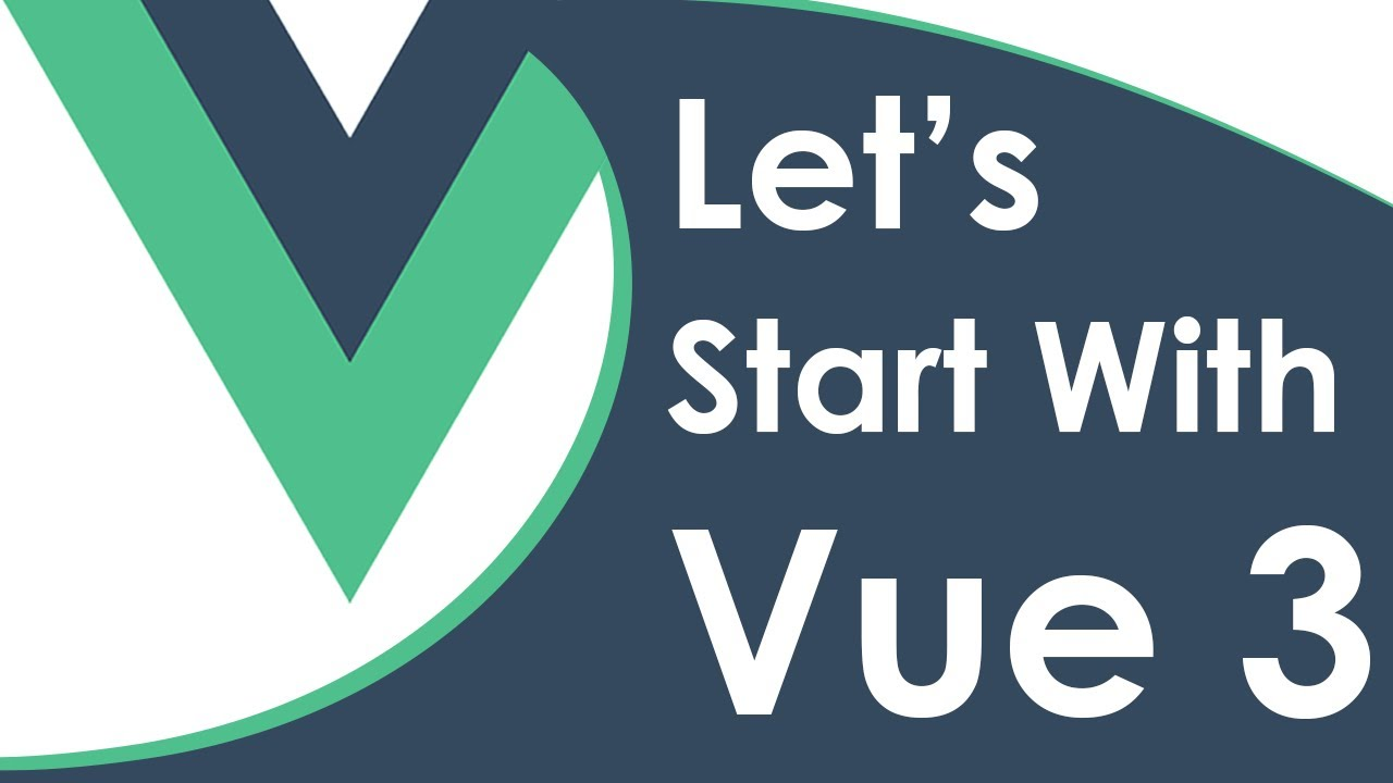 Getting Started With Vue 3