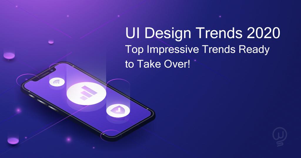 UI Design Trends 2020