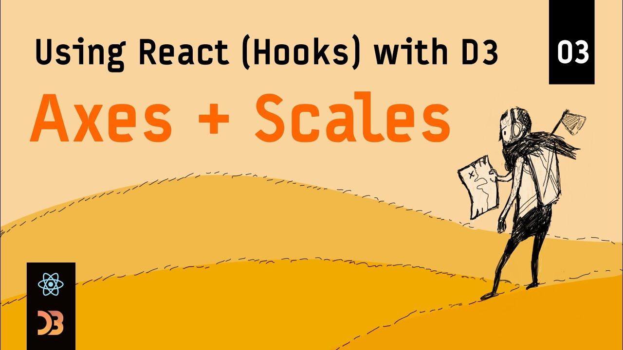 Using React (Hooks) with D3 – Axes and Scales