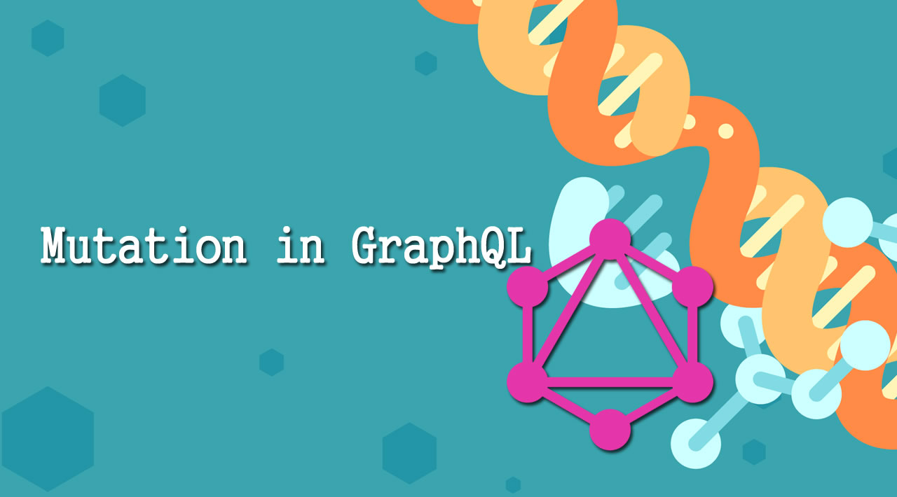 What is a Mutation in GraphQL?