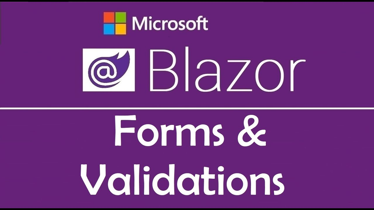 Blazor Tutorial: Forms & Validations - EP05
