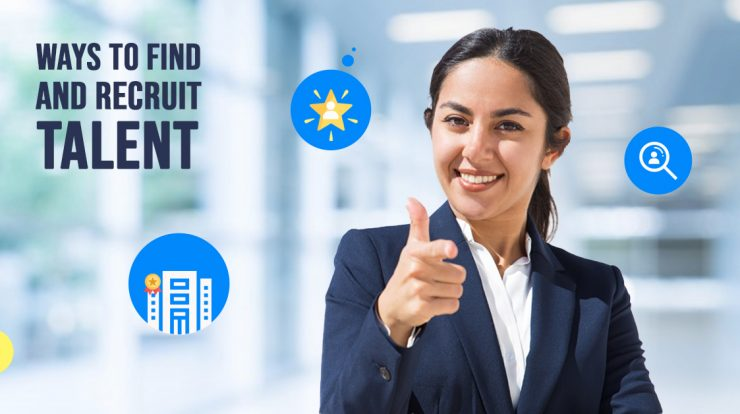 Ways to Find and Recruit Talent