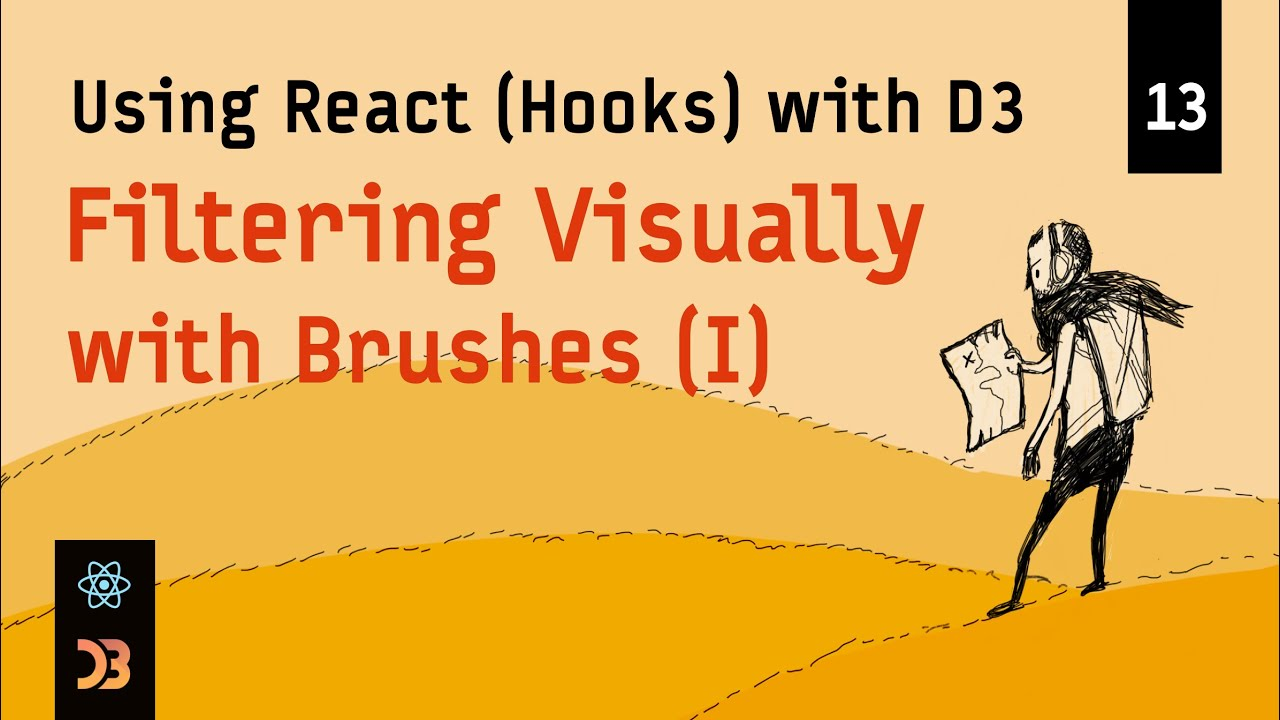 Using React (Hooks) with D3 – Filtering Visually (with Brushes, Part I)