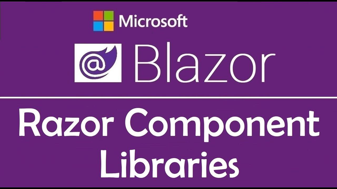 Blazor Tutorial: Razor Component Libraries - EP09