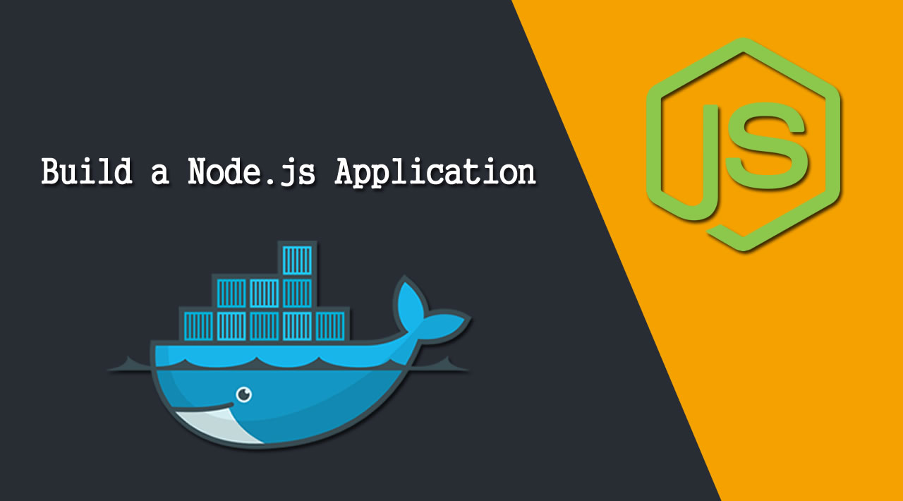How to Build a Node.js Application with Docker