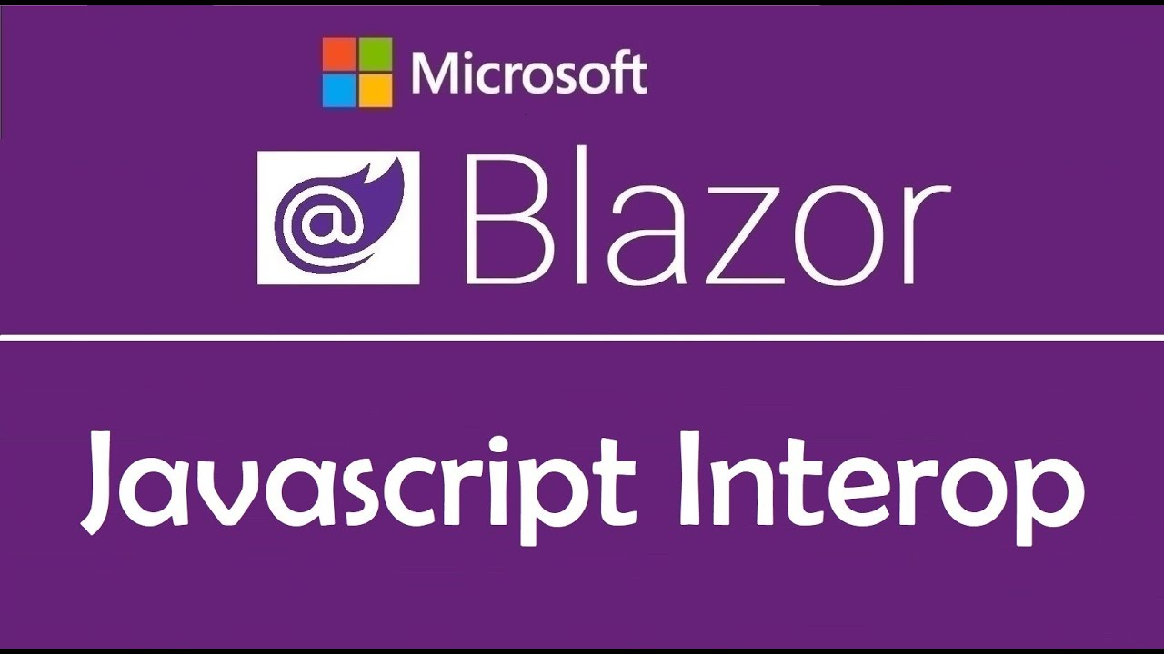 Blazor Tutorial: JavaScript Interop | Calling JavaScript from C# - EP06