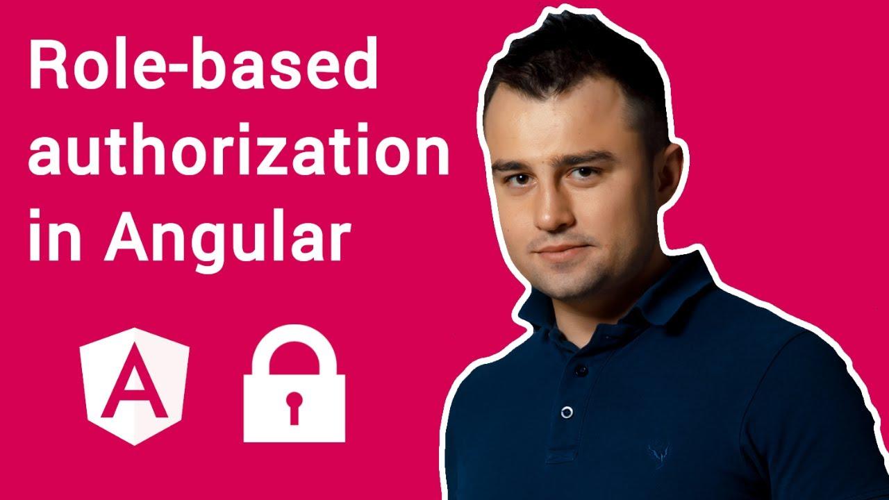 Role-based authorization in Angular 9