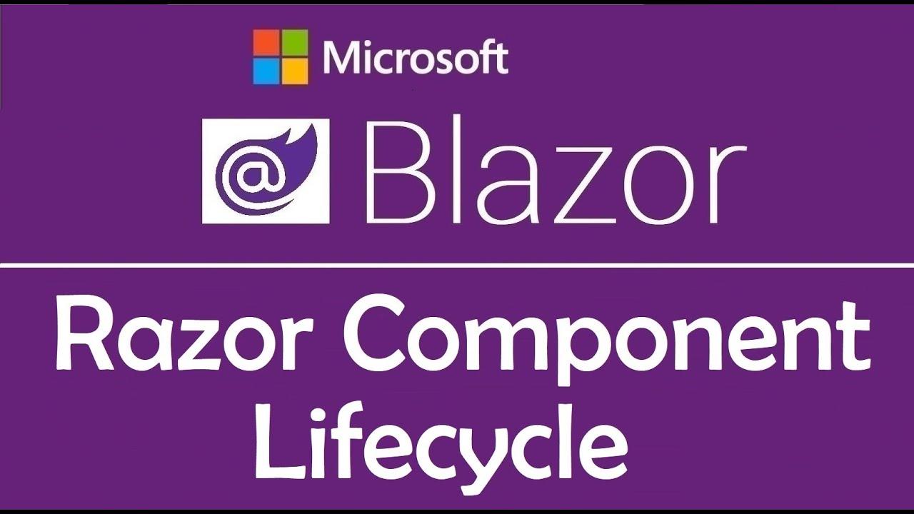 Blazor Tutorial: Razor Components | Lifecycle Methods - EP08