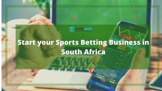 Start your Sports Betting Business in South Africa