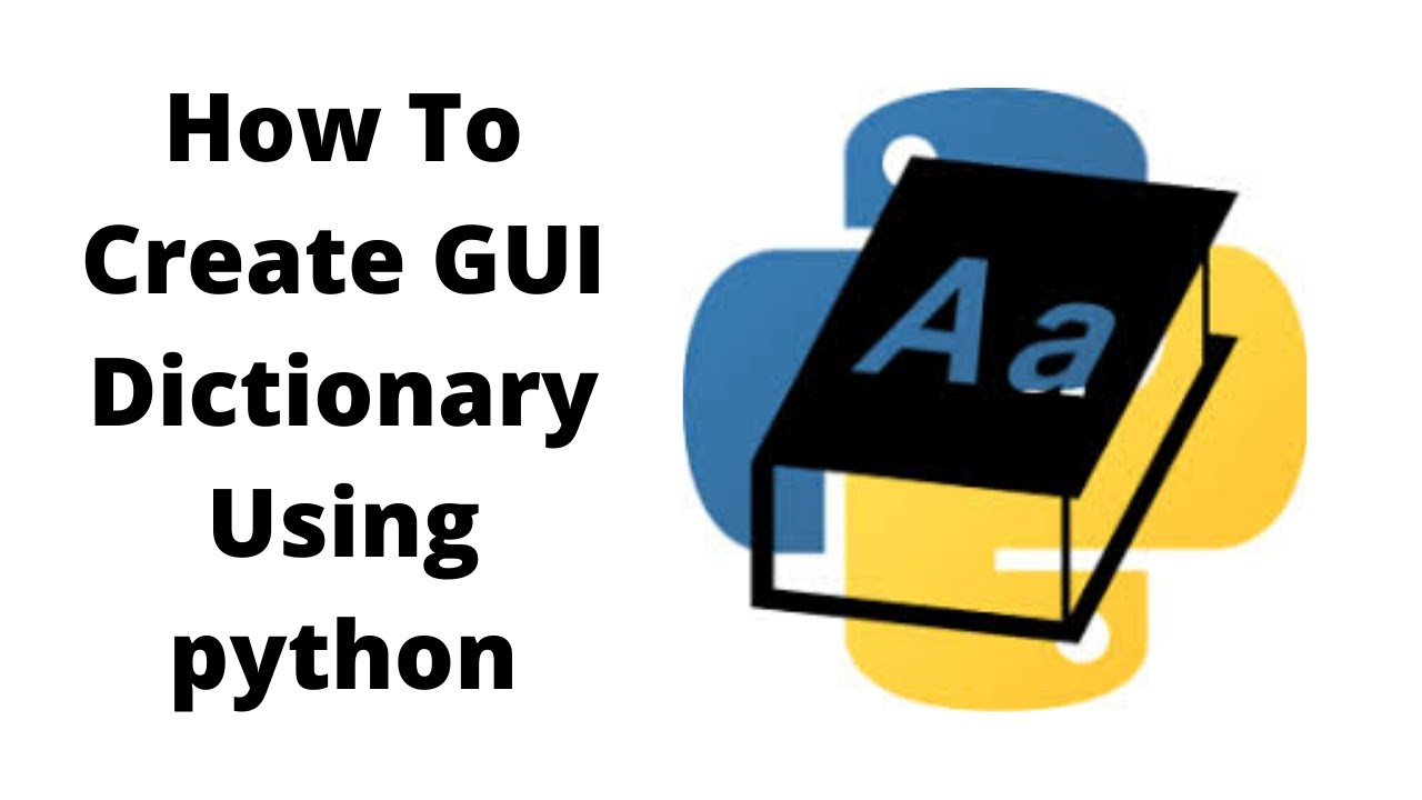 How to create GUI Dictionary using Python