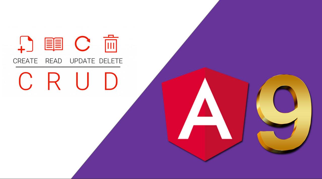 Angular 9 Tutorial: Learn to Build a CRUD Angular App Quickly
